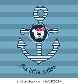 cute teddy bear cartoon, my little sailor, marine pattern with teddy bear and anchor, T-shirt graphics for kids vector illustration