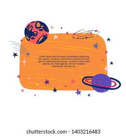 Cute template design layout with illustration of planet and stars. Banner of doodle style universe and galaxy. Frame decoration with Space elements in cartoon style . Vector.