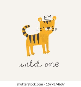 Cute tiger in a crown. Wild one brush lettering. Baby tiger animal character. Illustration for baby kids poster, nursery wall art, card, invitation, birthday, apparel.