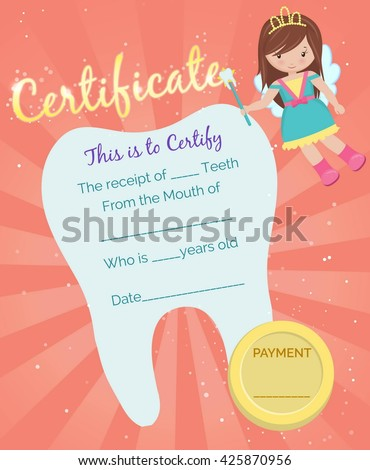 cute tooth fairy receipt certificate template with sparkling tooth tooth fairy girl and coin