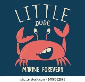 Cute t-shirt design for kids. Funny crab  T-shirt graphic with slogan, childish tee print for boys and girls. Vector