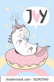 """Cute unicorn on donut swimming ring. Vector greeting card. """"joy"""" hand lettering sign."""
