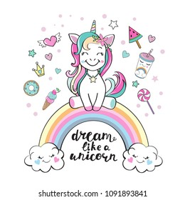 Cute unicorn on a rainbow and inscription dream like a unicorn