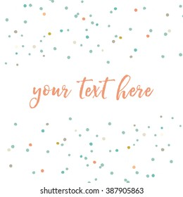 Cute Vector Dots Scattered Confetti Background