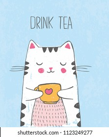 Cute vector hand drawn illustration with sketch cat with cup of tea. Blue background with lettering Drink tea. Picture drawn with colored crayons and pen.