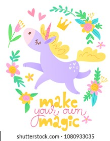 Cute vector happy birthday card with cartoon magic unicorn character and motivational text. Make your own magic