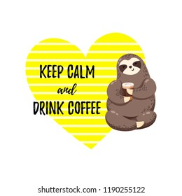 Cute vector illustration. Funny cartoon sloth drinking coffee