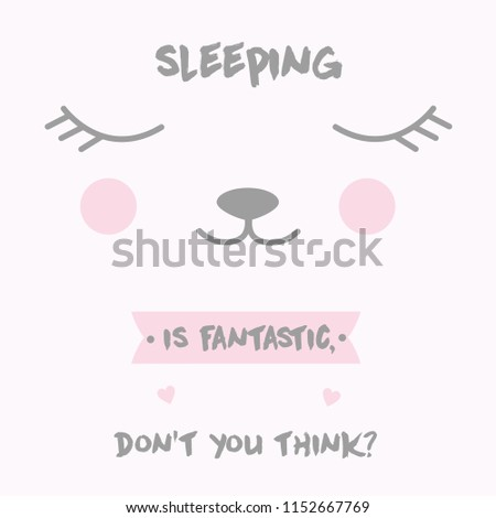 Cute Vector Illustration Of A Kawaii Anime Face With Closed Eyes And Lettering Sleeping Is Fantastic