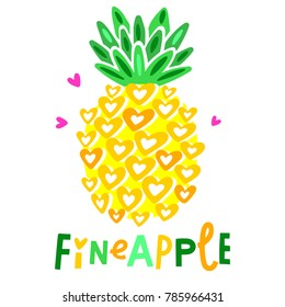 Cute vector pineapple illustration. Cartoon funny graphic food. Typography quote