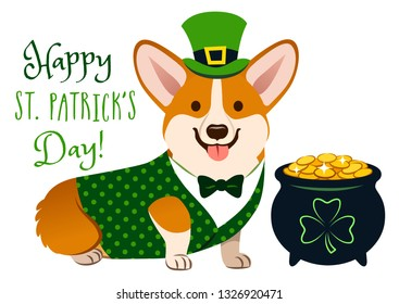 "Cute Welsh corgi dog in St. Patrick's Day costume: green top hat, vest and bow tie, pot of gold filled with coins, with shamrock sign. ""Happy St. Patrick's Day!"" text. Irish holiday folklore theme."