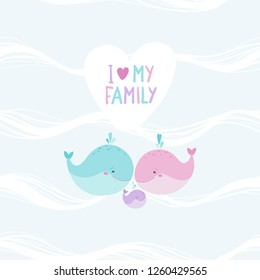 Cute whale family on seamless ocean pattern background. Mom, dad and baby. Vector illustration. Lettering - I love my family