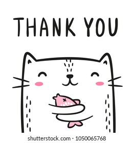 Cute white cat with fish in his paws doodle. Thank you lettering. Design for greeting card or poster. Vector illustration. Isolated on white background.