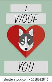 Cute I Woof You Card with a husky puppy