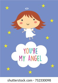 cute you are my angel greeting card vector