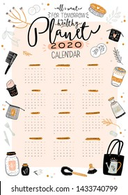 Cute Zero Waste 2020 Calendar. Yearly Planner Calendar with all Months. Good Organizer and Schedule. Bright colorful illustration with motivational quotes. Vector background