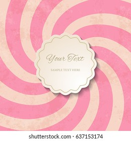 Cutout 3D circular figure frame with shadow on pink swirling retro background. Vintage invitation, greeting card or web banner design template. Wrapping paper lollipop design. Vector illustration.