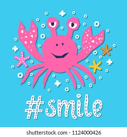 Cutout marine style sea animal kids design element paper card. Lettering popular hashtag title smile. Vector funny cartoon crab doodle background. Child graphic poster