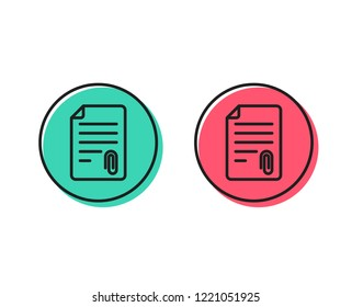 CV attachment line icon. Document file symbol. Positive and negative circle buttons concept. Good or bad symbols. Attachment Vector