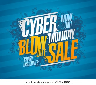 Cyber monday blow out sale, crazy discounts poster