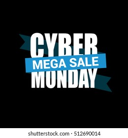 Cyber Monday sale inscription design template. Cyber Monday banner. Cyber Monday Sale Poster. Cyber Monday Calligraphic Advertising Poster design. Sale Discount Banner Label style. Vector illustration