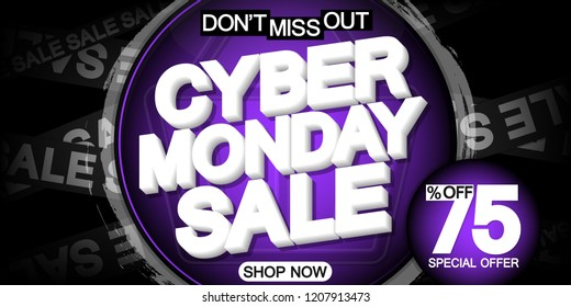 Cyber Monday Sale, poster design template, 75% off, special offer, don't miss out, vector illustration