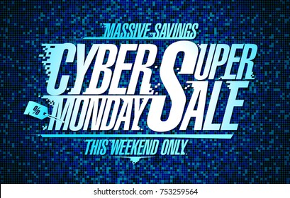 Cyber monday super sale poster design