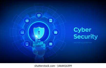 Cyber Security. Data protection business concept on virtual screen. Shield protect icon. Internet privacy and safety. Antivirus interface. Robotic hand touching digital interface. Vector illustration.
