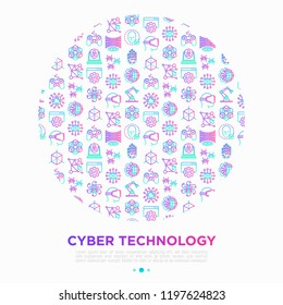 Cyber technology concept in circle with thin line icons: ai, virtual reality glasses, bionics, robotics, microprocessor, nano robots, blockchain. Vector illustration, print media template.
