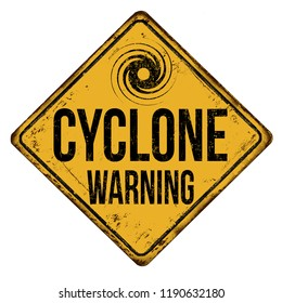 Cyclone warning vintage rusty metal sign on a white background, vector illustration