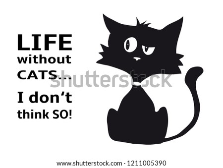 Cynical Cat Quote Life Without Cats Stock Vector Royalty Free Fascinating Cat Stock Quote