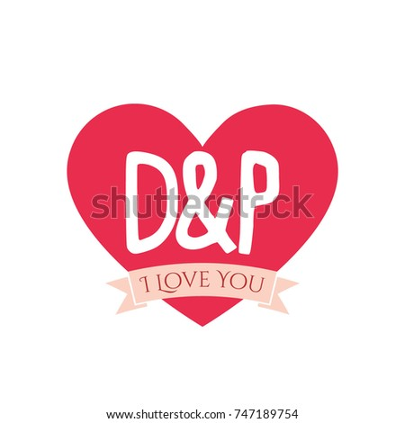 D And P Letter Inside Heart For St Valentines Day Design I Love