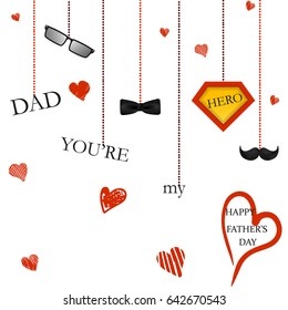 Dad you're my Hero. Happy Father's Day concept with falling red  hearts, bow tie, mustache on white background. Template design for card, flyer, banner, invitation, congratulation, poster. Vector