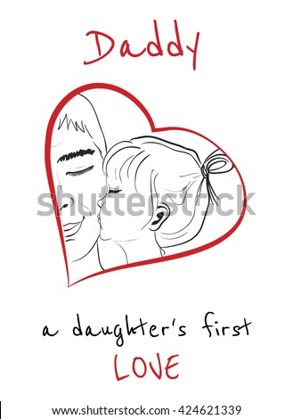 Daddy Is A Daughters First Love Daughter Kissing Father Hand Drawn Monochrome Vector