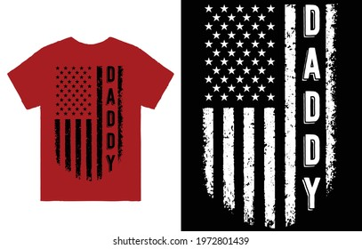 Daddy T-Shirt Design Vector, USA Dad T-Shirt, American Flag Shirt, American Father Shirt, Patriotic Dad Tee, Father's Day Shirt, US Flag Shirt, Dad Gifts