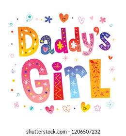 Daddy's girl - decorative lettering design