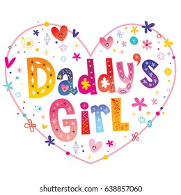 Daddy's girl decorative lettering heart shaped design