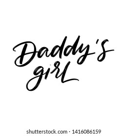 DADDY'S GIRL. FAMILY HAND LETTERING
