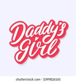Daddy's girl. Vector lettering.