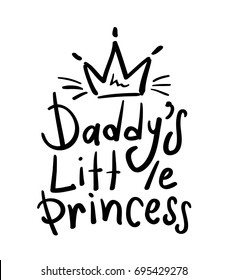Daddy's little princess typography and crown / Children t shirt graphic / Vector print design