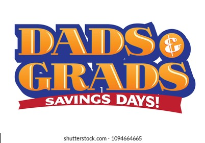 Dads & Grads Savings Vector Headline, Graduation Savings Headline Sales Event