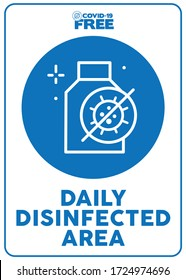 Daily disinfected area. Covid-19 free zone poster. Signs for shops, stores, hairdressers, establishments, bars, restaurants ...