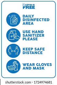 Daily disinfected area, use hand sanitizer please, keep safe distance, wear gloves ans mask. Covid-19 free zone poster. Signs for shops, stores, hairdressers, establishments, bars, restaurants ...