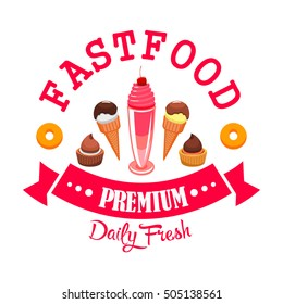 Daily fresh ice cream and desserts cafe menu emblem. Vector fast food icon design with ice cream scoops in wafer cone, chocolate tarts and muffins, sweet donuts, red ribbon label decoration with text
