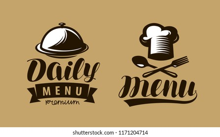 Daily menu logo or label. Symbol of restaurant or cafe. Lettering vector