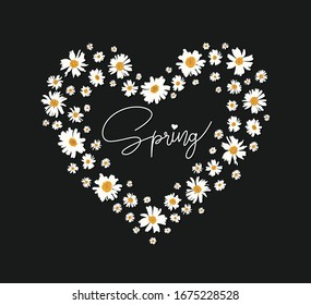 daisy drawing lines on the heart and spring fashion slogan for different apparel and T-shirt. - Vector