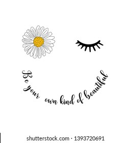 daisy eye lashes and positive quote
