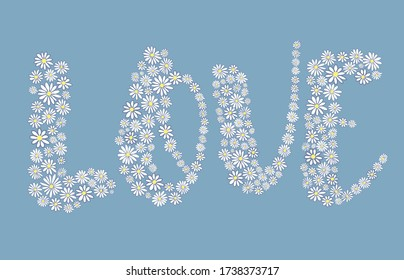 Daisy love lettering vector design. Word love made of white daisies on a blue background, hand-drawn daisies.Suitable for ads, signboards, menu and web banner designs