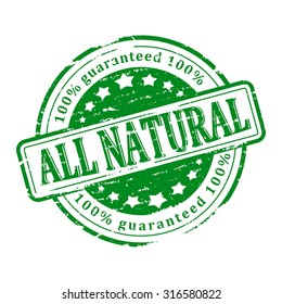 Damaged round green stamp with the words - all natural - vector