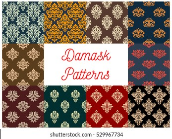 Damask patterns set. Vector seamless background of floral ornate motif. Flourish decor tiles of baroque embellishments and rococo adornments. Drapery and tracery luxury backdrops