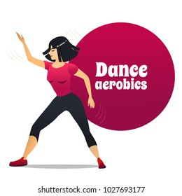 Dance Aerobics. Dancing Girl in Cartoon Style for Fliers Posters Banners Prints of Dance School and Studio. Vector Illustration